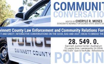 Community Conversation - Gwinnett County Law Enforcement and Community Relations Forum - Cheryle R. Moses