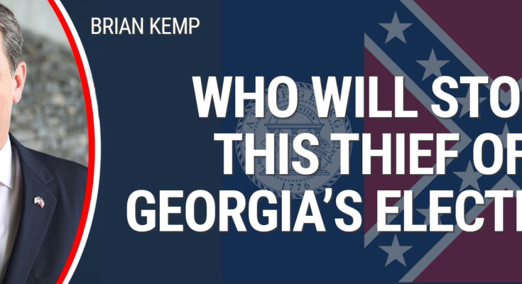 Who Will Stop This Thief of Georgia's Election?