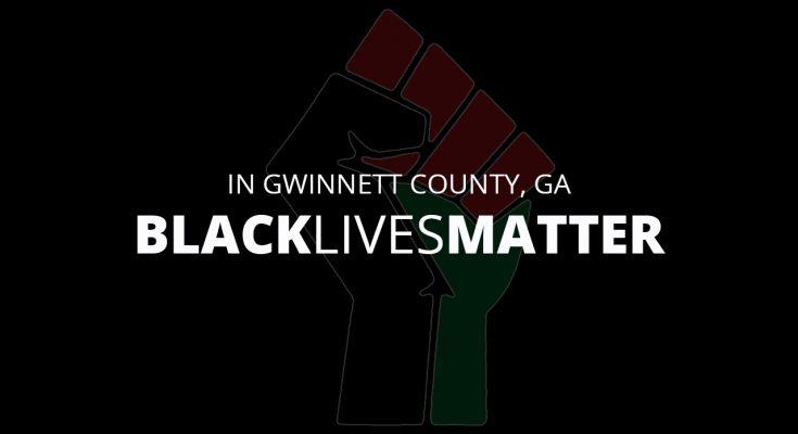 In Gwinnett County Black Lives Matter